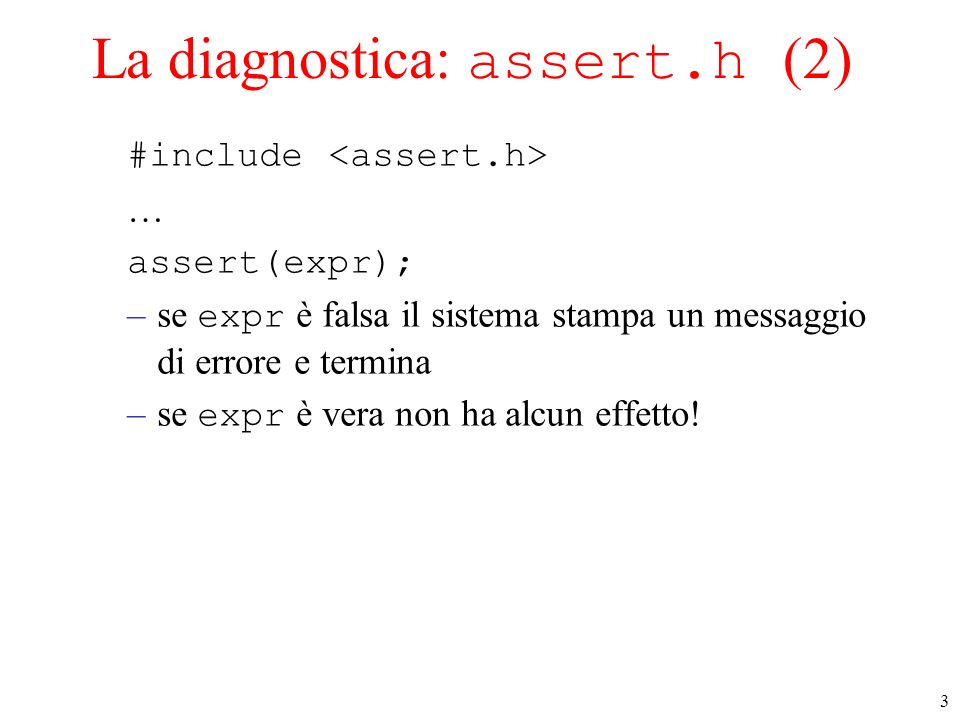 La diagnostica: assert.h (2)
