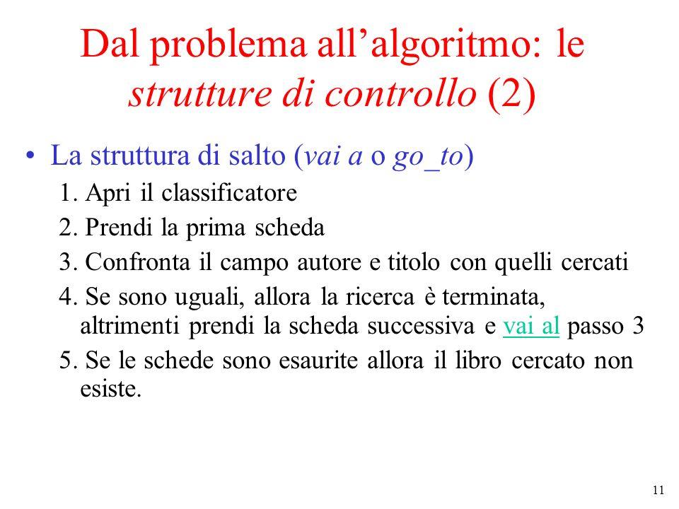 Dal problema all'algoritmo: le strutture di controllo (2)