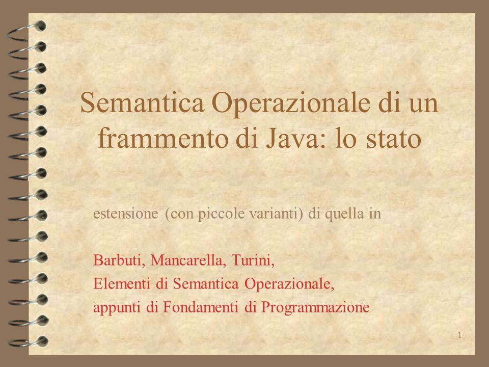 Semantica Operazionale di un frammento di Java: lo stato