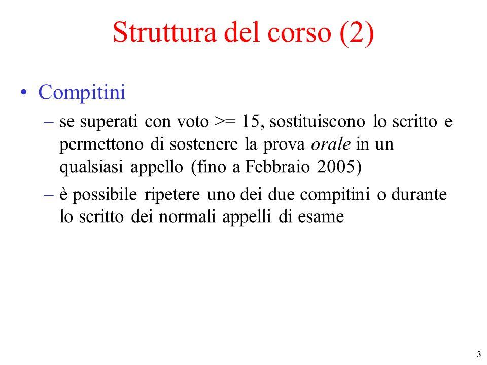 Struttura del corso (2) Compitini