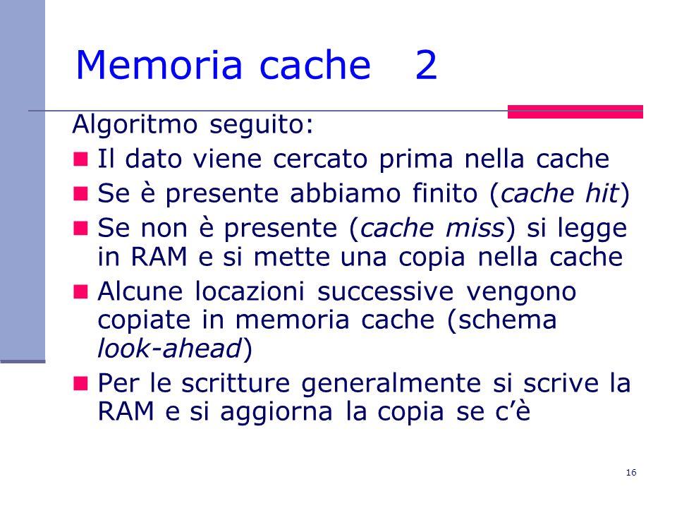 Memoria cache 2 Algoritmo seguito: