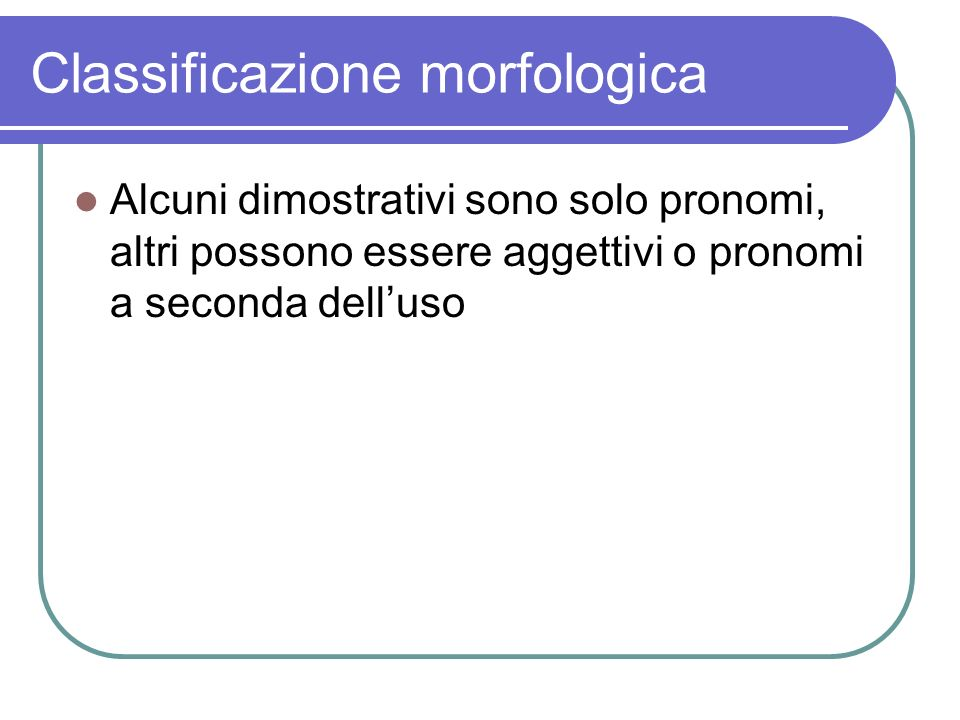 Classificazione morfologica