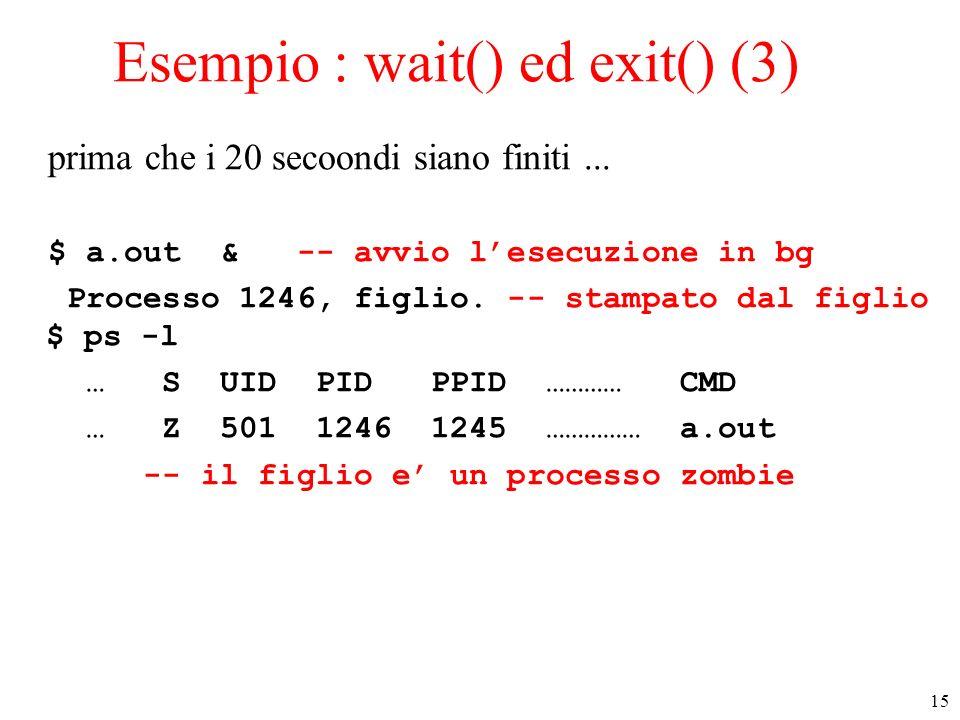 Esempio : wait() ed exit() (3)