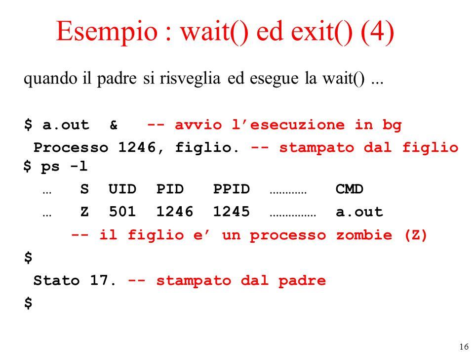 Esempio : wait() ed exit() (4)
