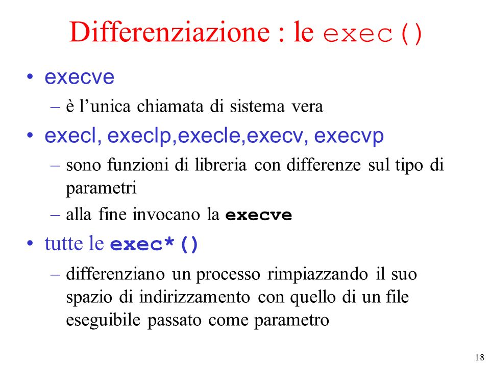 Differenziazione : le exec()