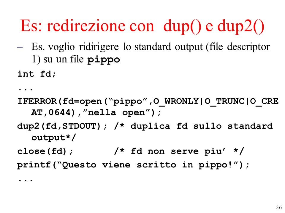 Es: redirezione con dup() e dup2()