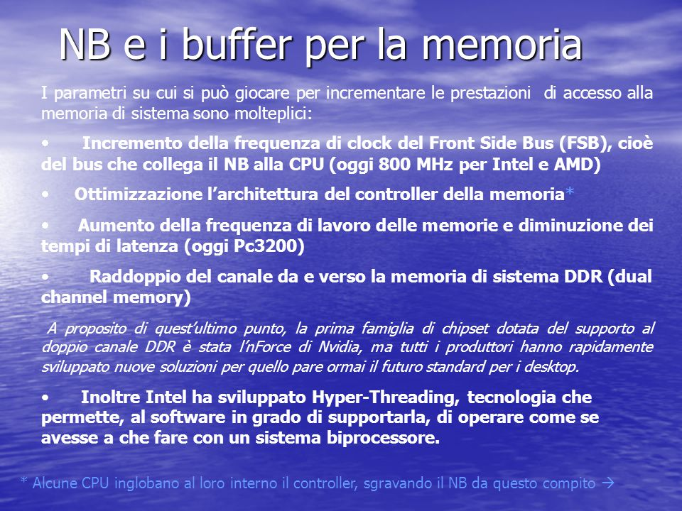 NB e i buffer per la memoria
