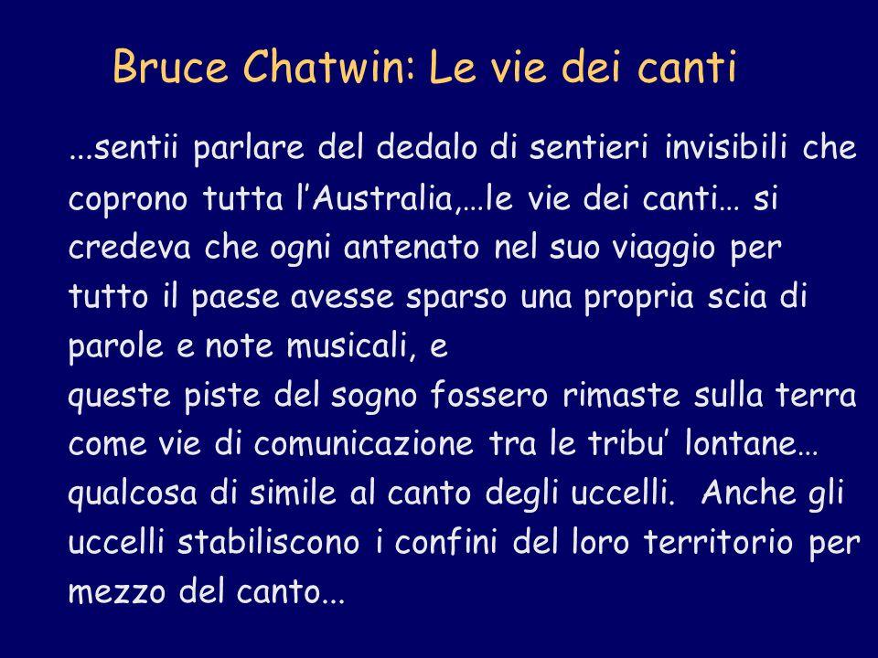 Bruce Chatwin: Le vie dei canti