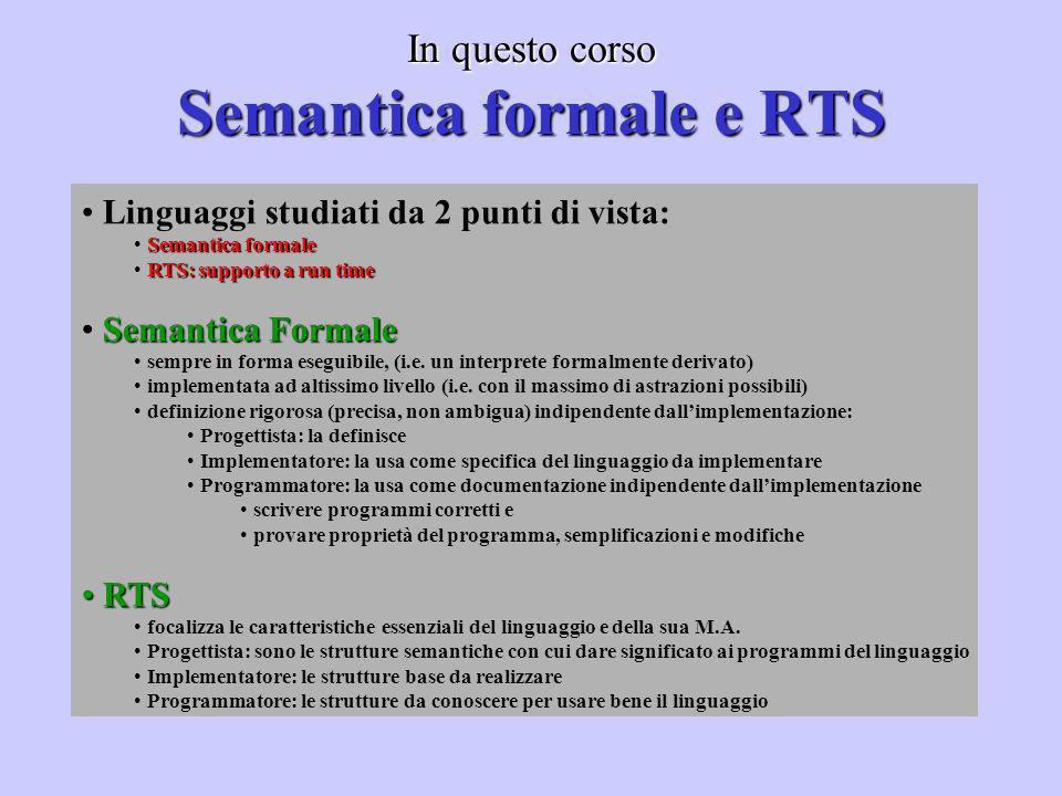 In questo corso Semantica formale e RTS