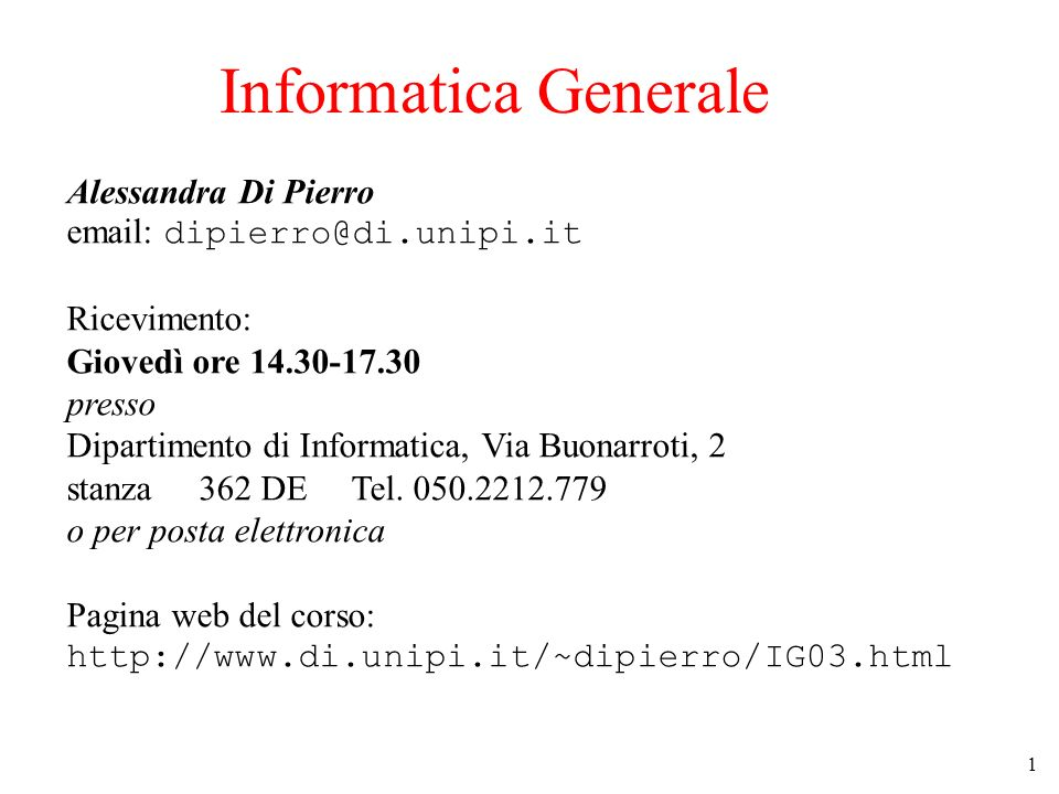 Informatica Generale Alessandra Di Pierro