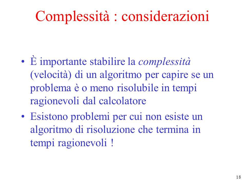 Complessità : considerazioni