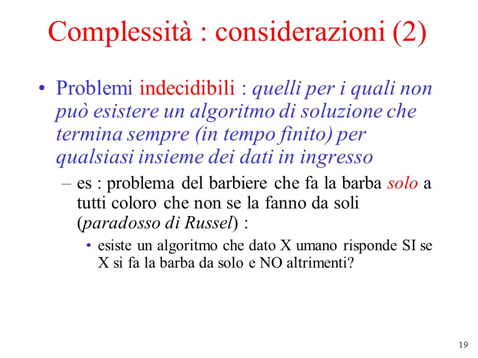 Complessità : considerazioni (2)