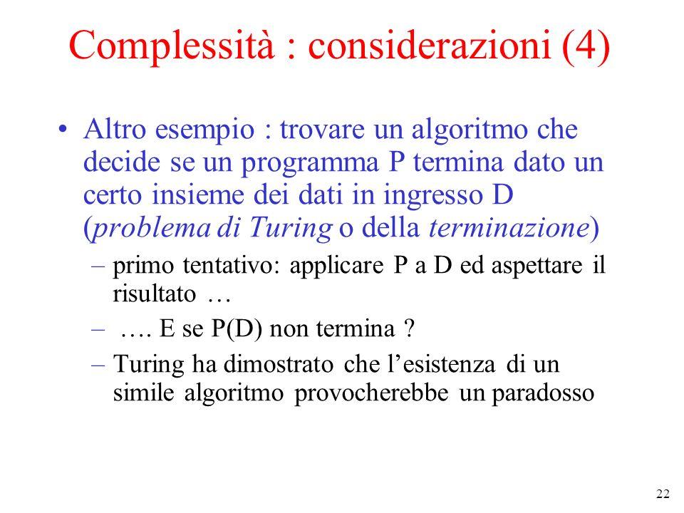 Complessità : considerazioni (4)