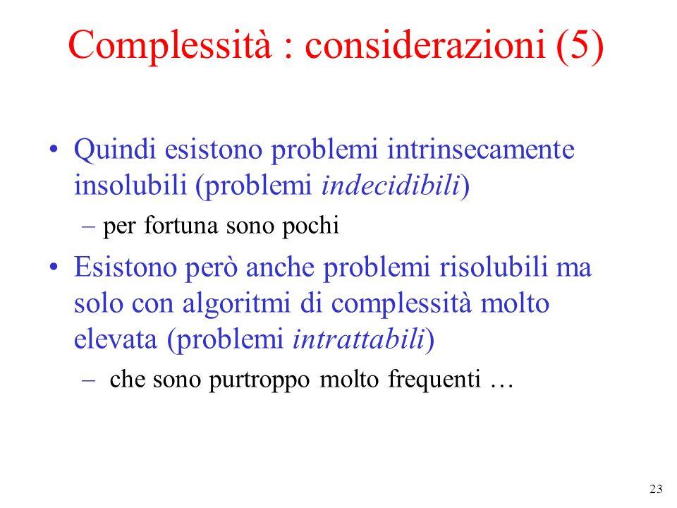Complessità : considerazioni (5)