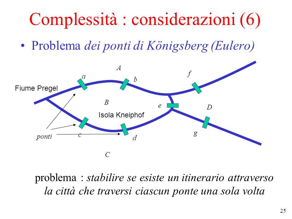 Complessità : considerazioni (6)