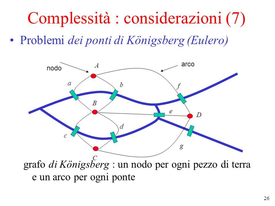Complessità : considerazioni (7)