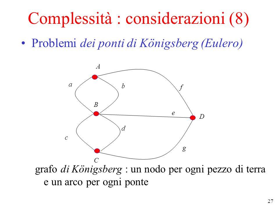 Complessità : considerazioni (8)