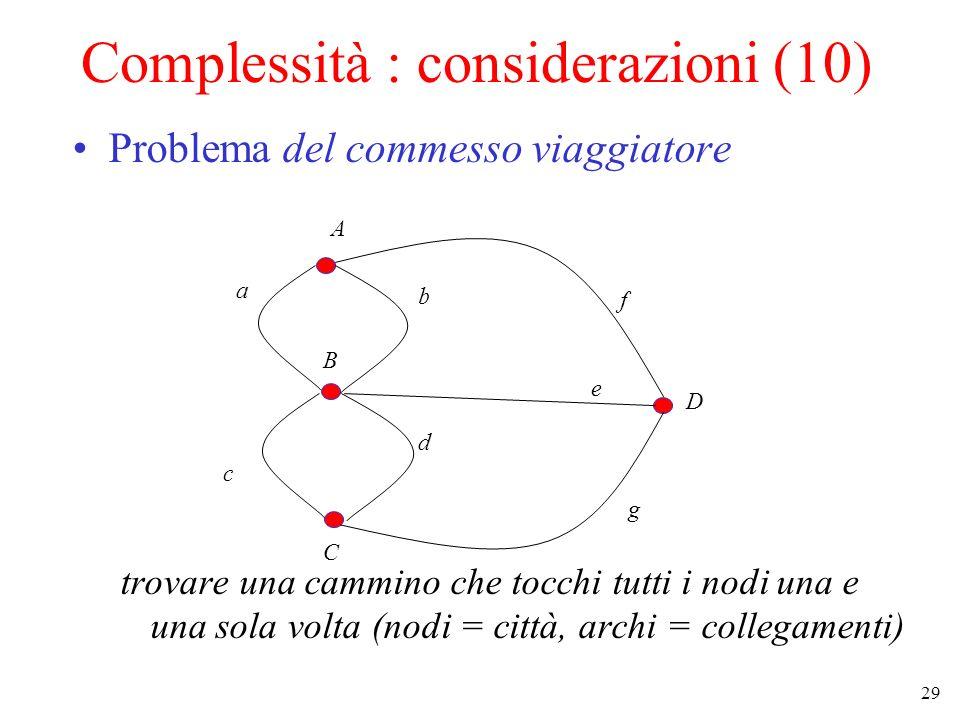 Complessità : considerazioni (10)