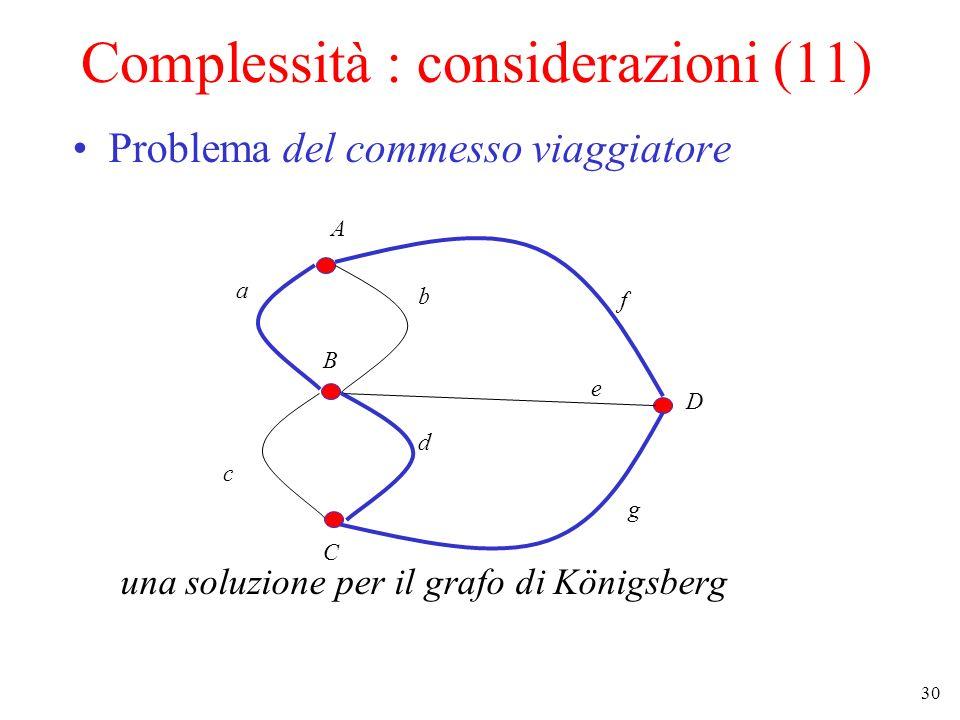 Complessità : considerazioni (11)