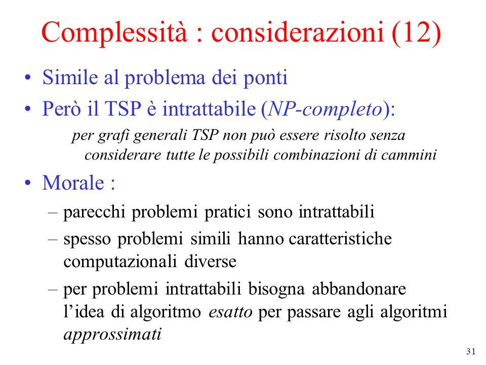 Complessità : considerazioni (12)