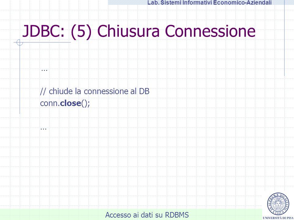 JDBC: (5) Chiusura Connessione