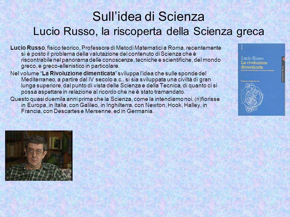 Sull'idea di Scienza Lucio Russo, la riscoperta della Scienza greca