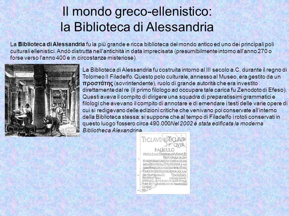 Il mondo greco-ellenistico: la Biblioteca di Alessandria