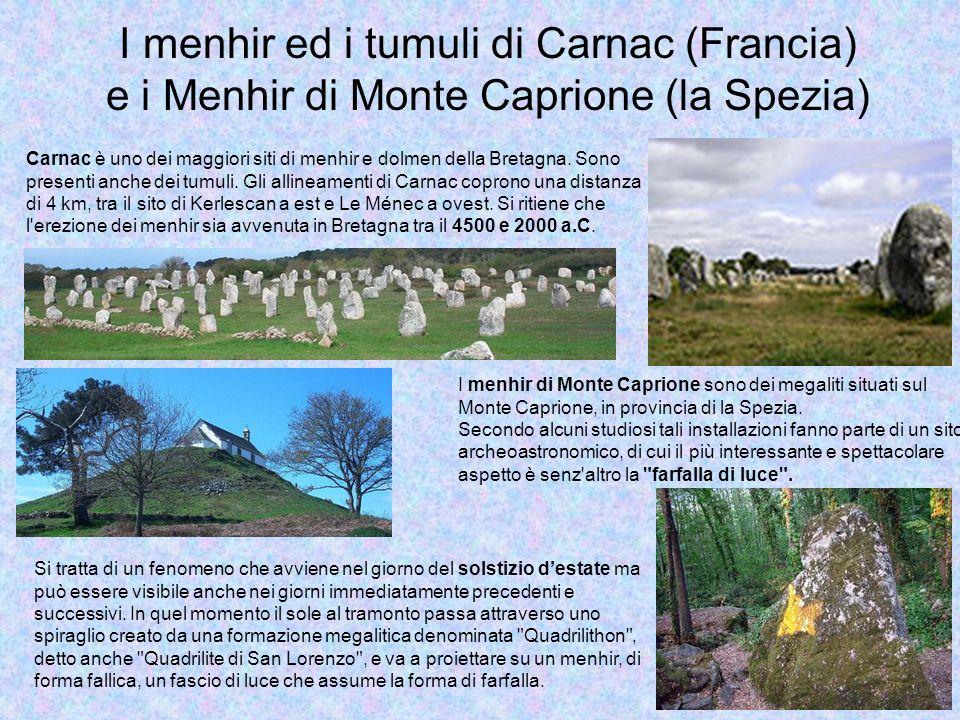 I menhir ed i tumuli di Carnac (Francia) e i Menhir di Monte Caprione (la Spezia)