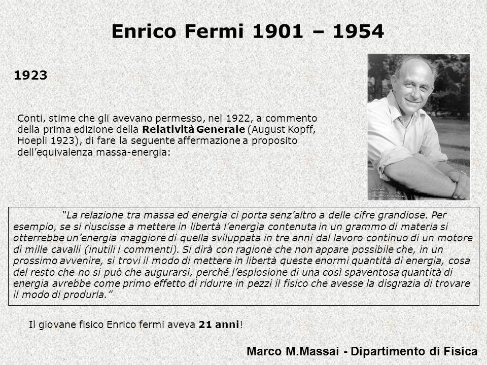 Enrico Fermi 1901 – 1954 1923 Marco M.Massai - Dipartimento di Fisica