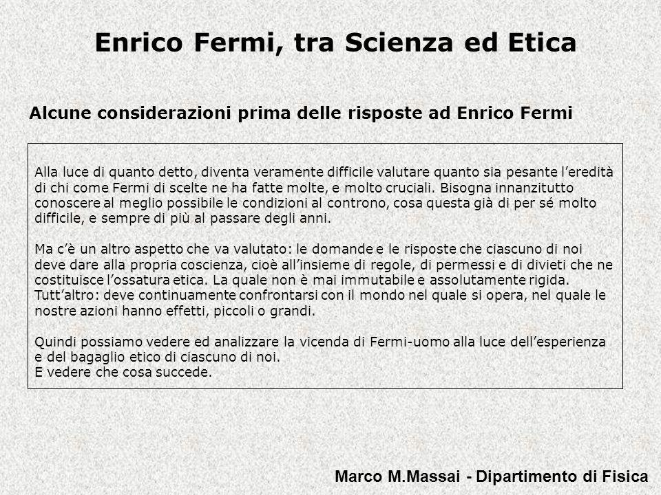Enrico Fermi, tra Scienza ed Etica