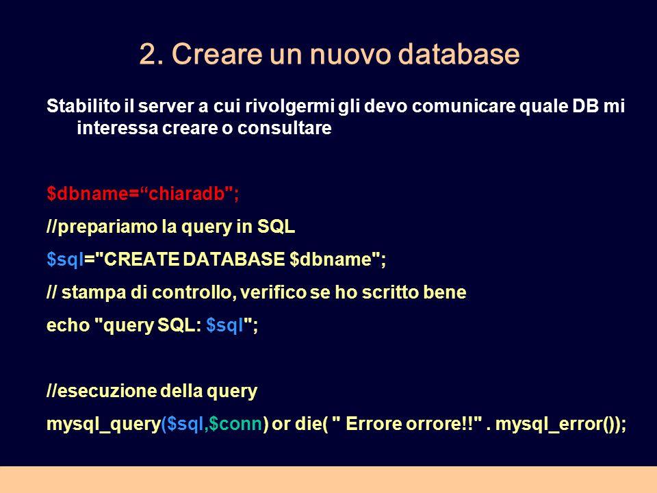 2. Creare un nuovo database