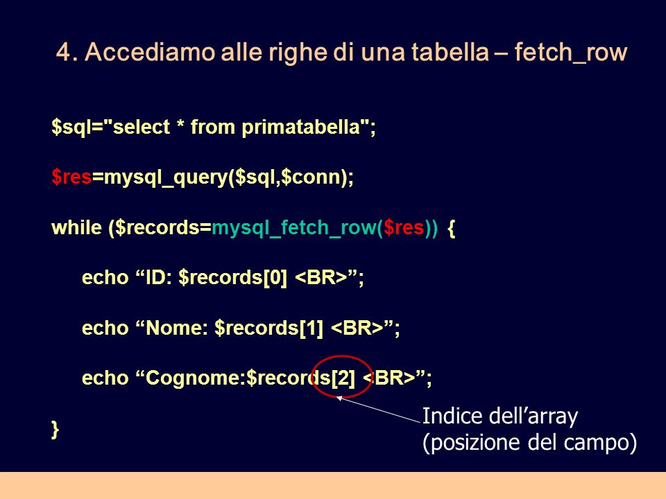 4. Accediamo alle righe di una tabella – fetch_row