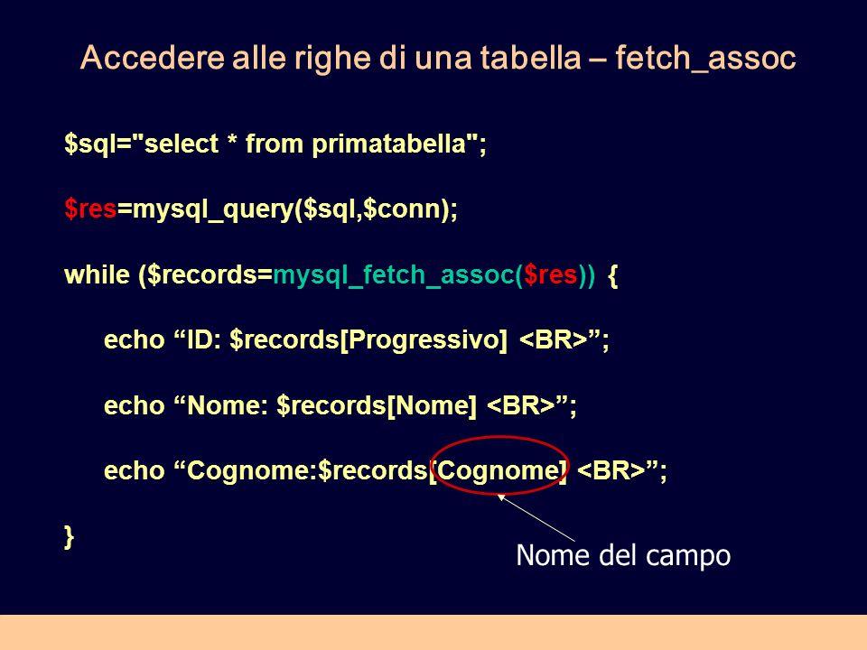 Accedere alle righe di una tabella – fetch_assoc