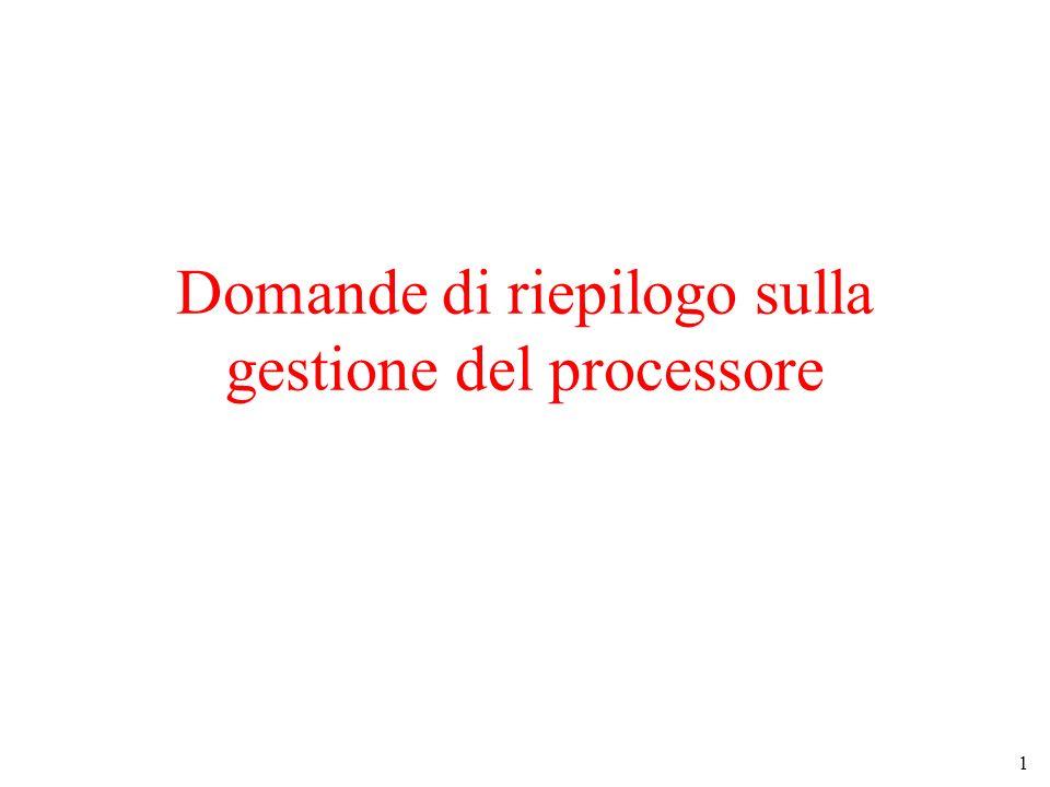 Domande di riepilogo sulla gestione del processore