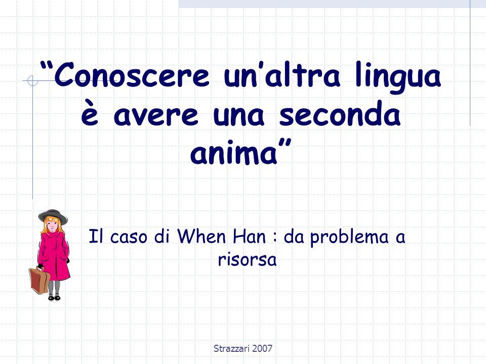 Conoscere un'altra lingua è avere una seconda anima