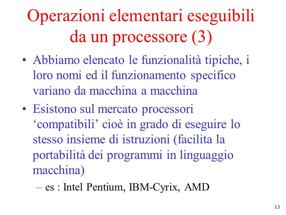 Operazioni elementari eseguibili da un processore (3)