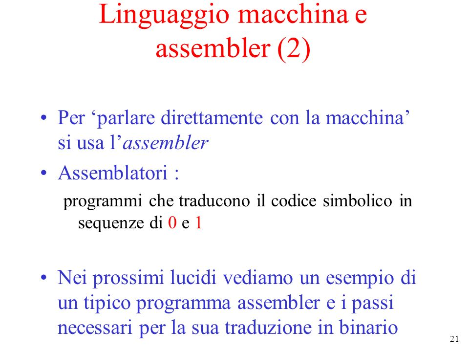 Linguaggio macchina e assembler (2)