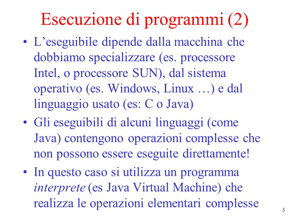 Esecuzione di programmi (2)