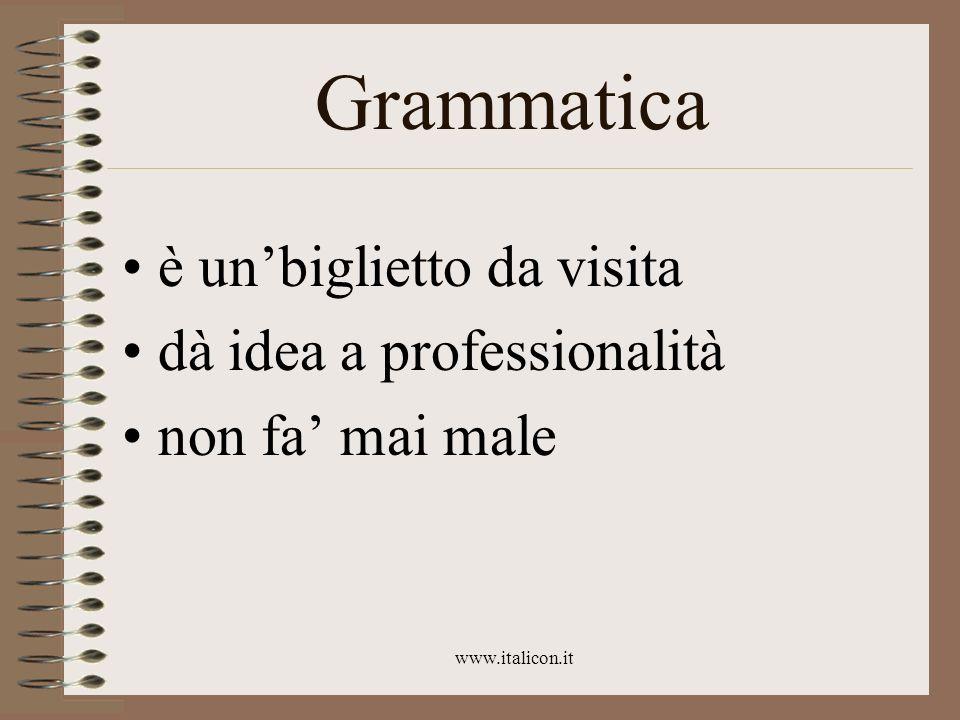 Grammatica è un'biglietto da visita dà idea a professionalità