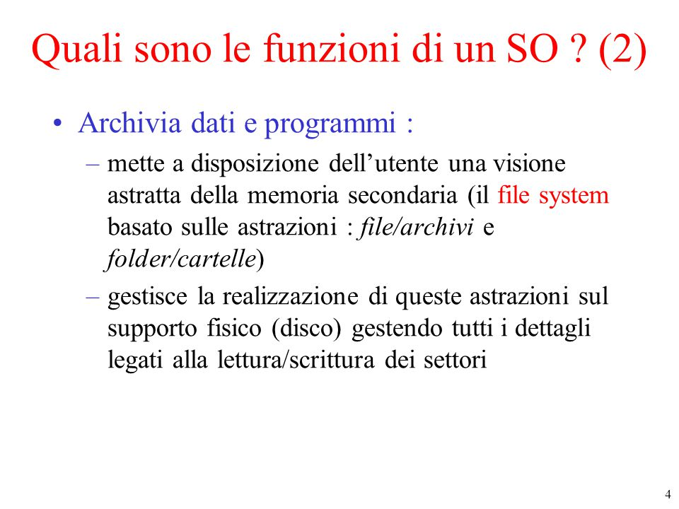 Quali sono le funzioni di un SO (2)