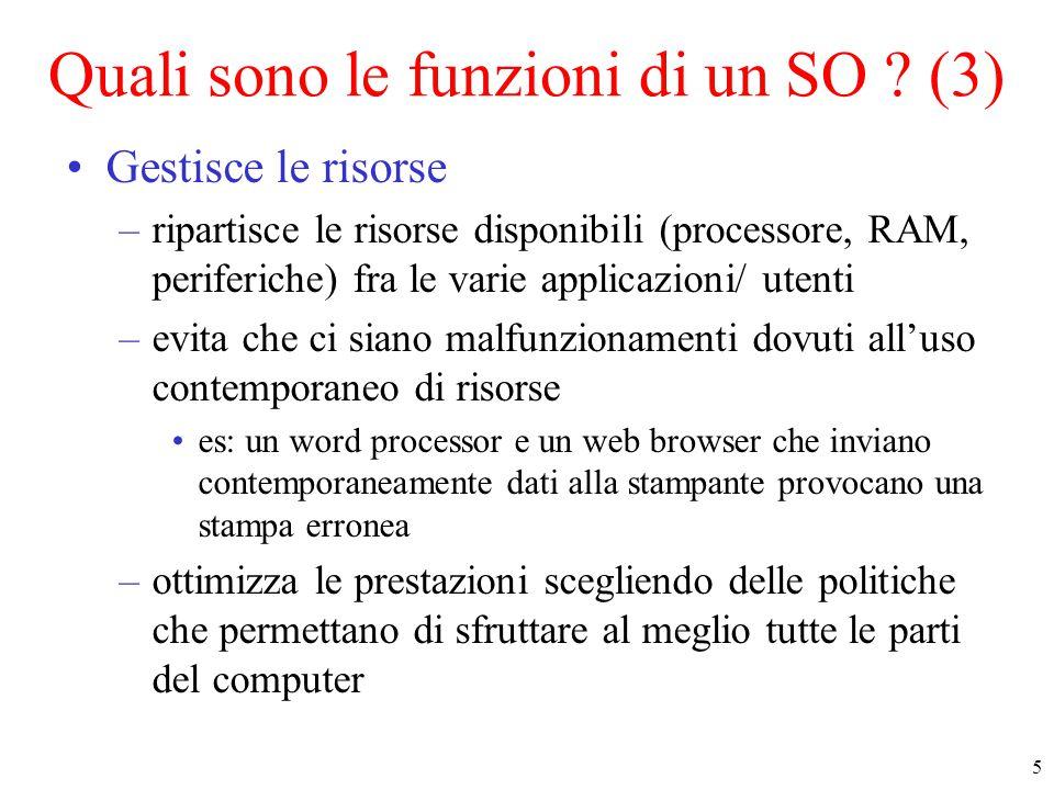 Quali sono le funzioni di un SO (3)