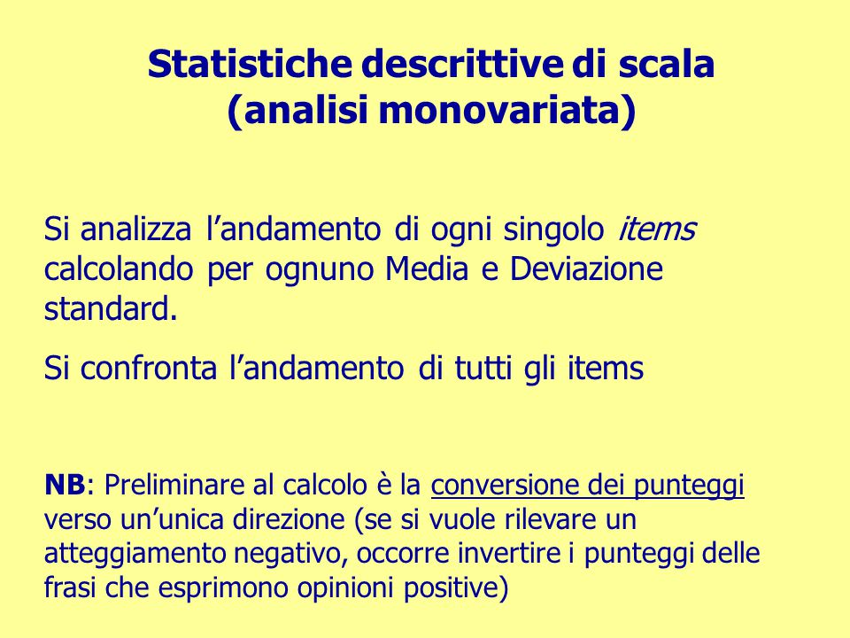 Statistiche descrittive di scala (analisi monovariata)