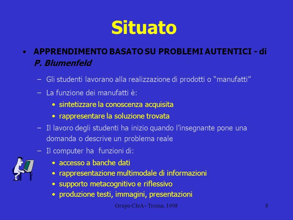 Situato APPRENDIMENTO BASATO SU PROBLEMI AUTENTICI - di P. Blumenfeld