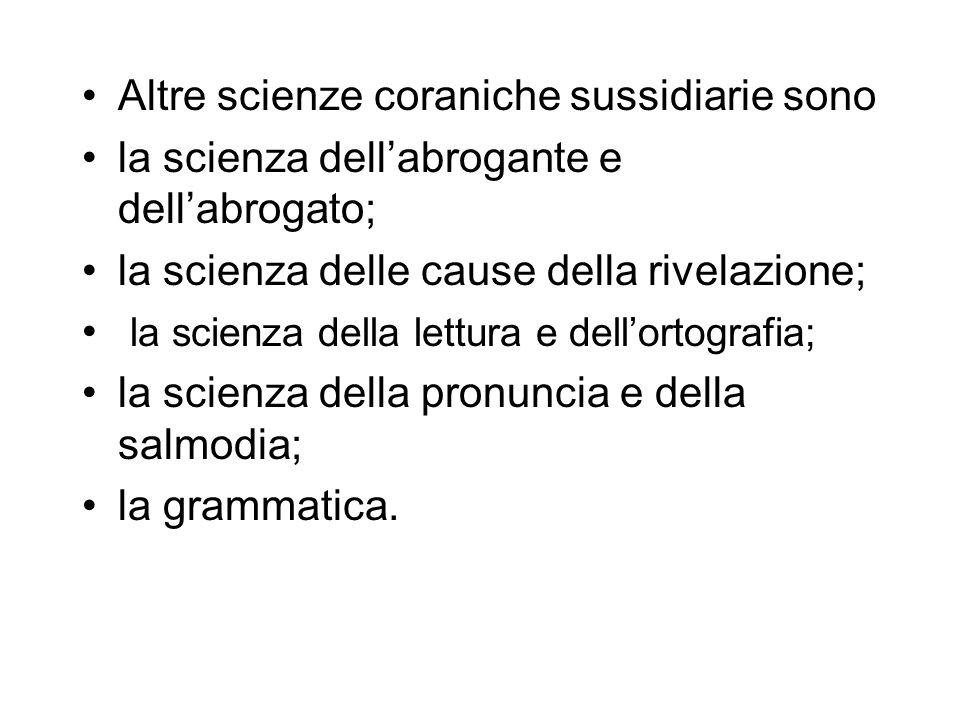 Altre scienze coraniche sussidiarie sono