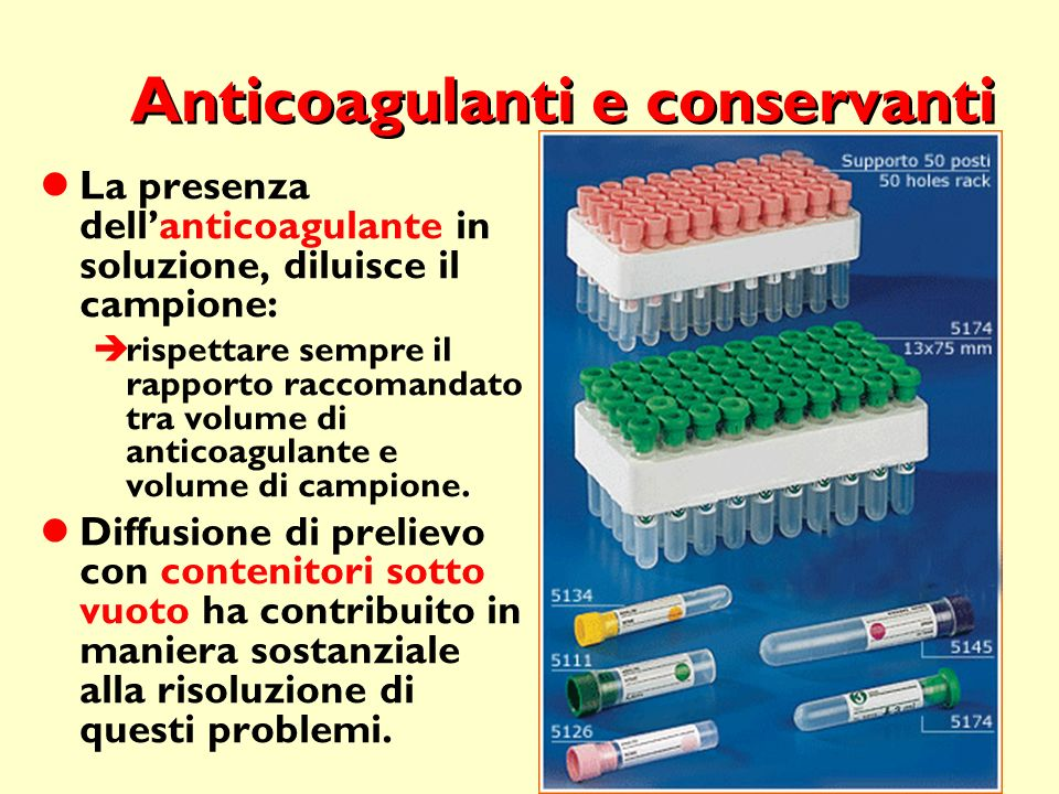 Anticoagulanti e conservanti