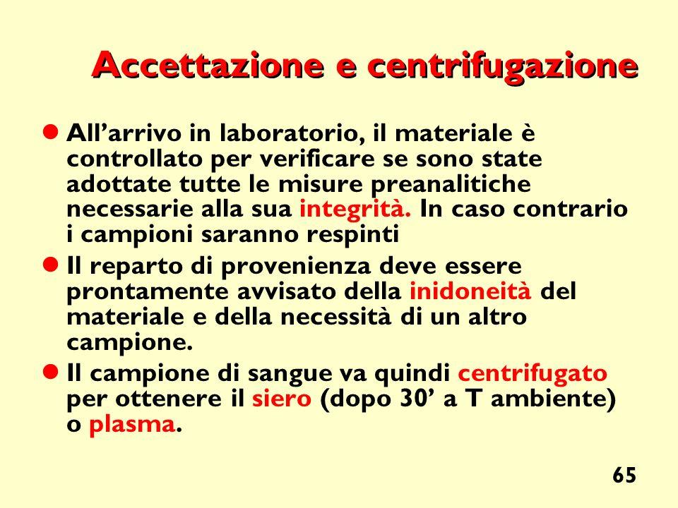 Accettazione e centrifugazione