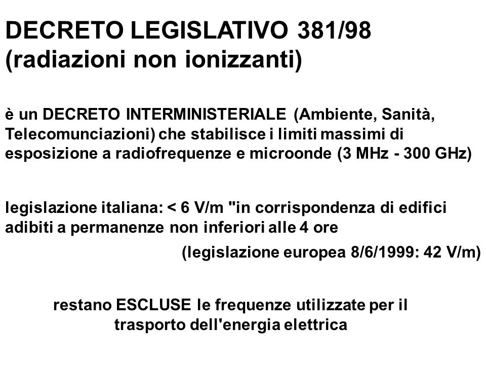 DECRETO LEGISLATIVO 381/98 (radiazioni non ionizzanti)