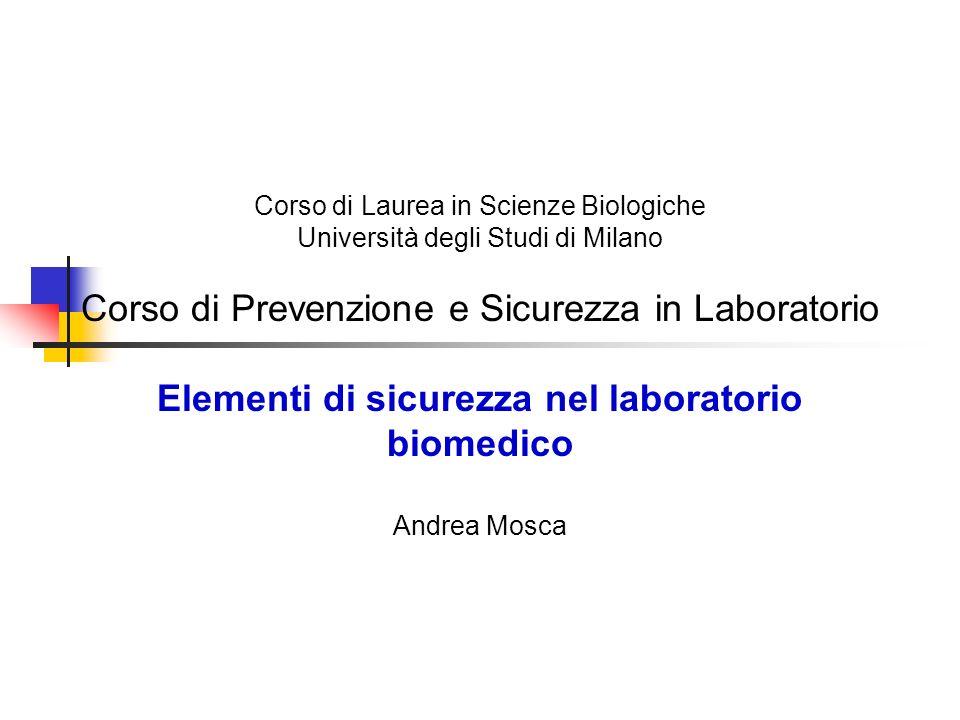 Elementi di sicurezza nel laboratorio biomedico
