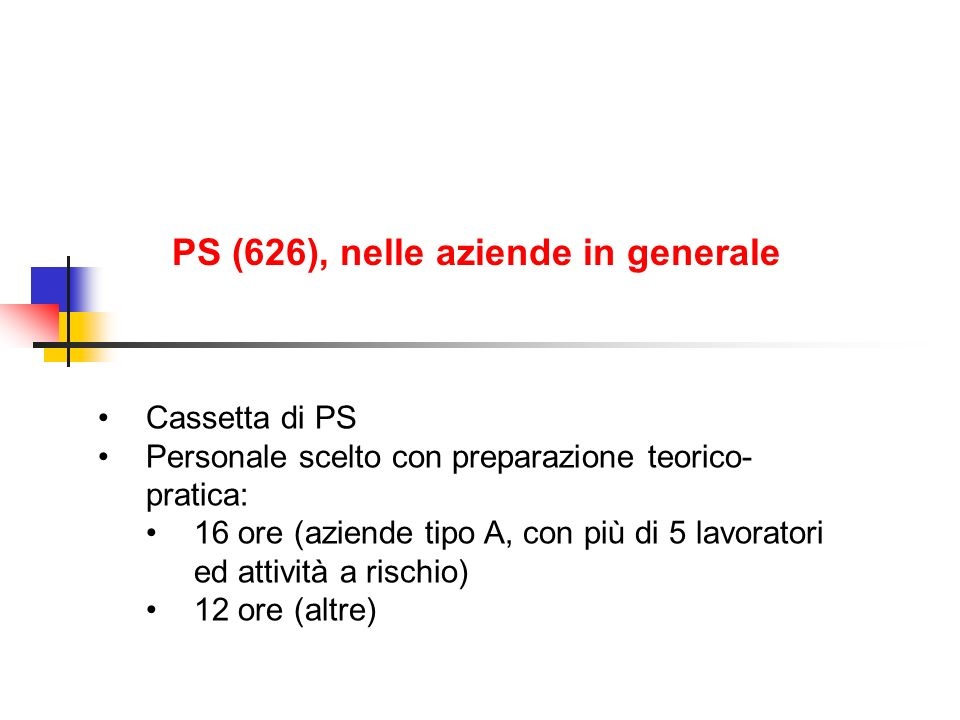 PS (626), nelle aziende in generale
