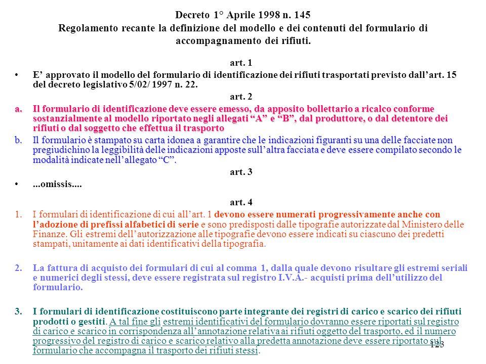 Decreto 1° Aprile 1998 n. 145 Regolamento recante la definizione del modello e dei contenuti del formulario di accompagnamento dei rifiuti.